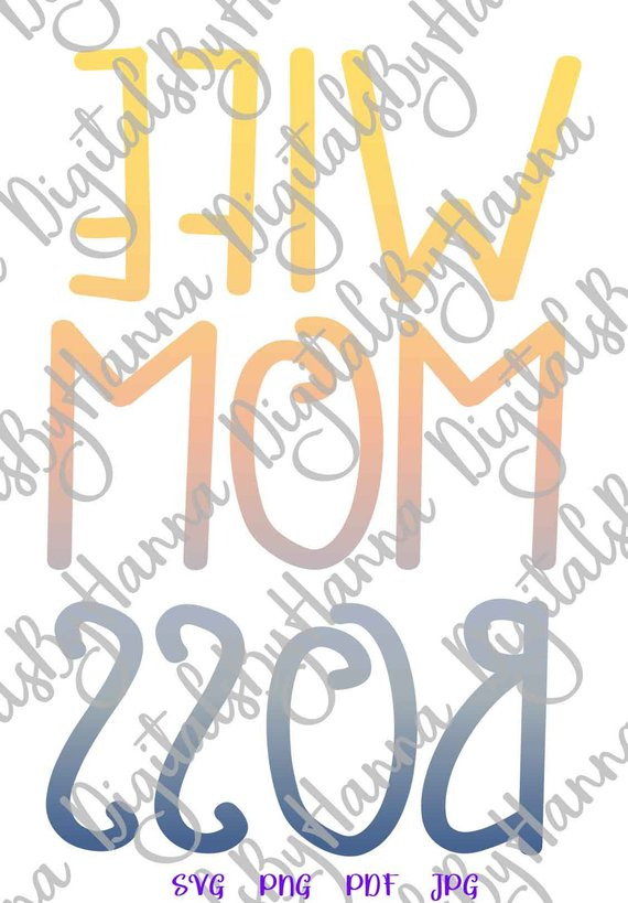 Mom Life SVG Wife Boss Funny Mommy Word Letter Print T-Shirt Clipart Graphics Cut