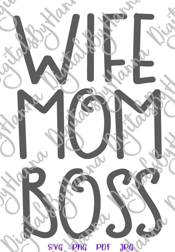 Mom Life SVG Wife Boss Funny Quote Momlife Word Sign Letter Print Graphics Cut