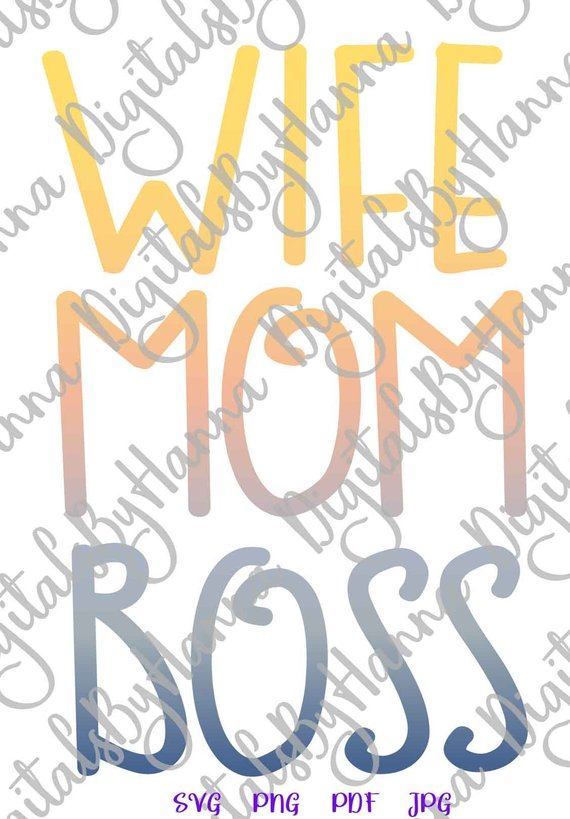 Mom Life Wife Boss SVG Funny Quote Momlife Word Sign Mug Sublimation Graphics Cut