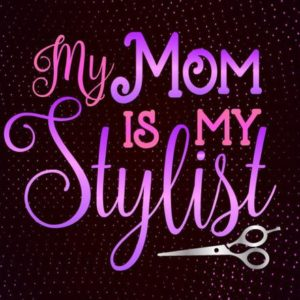 Mom and Me SVG Saying Mother is My Stylist Onesie Funny Quote Mommy Life Outfit