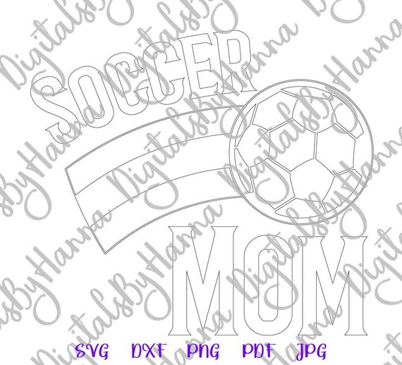 Mom life SVG Soccer Mom Ball Cliparts t-Shirt Sports Silhouette DXF Laser Cut