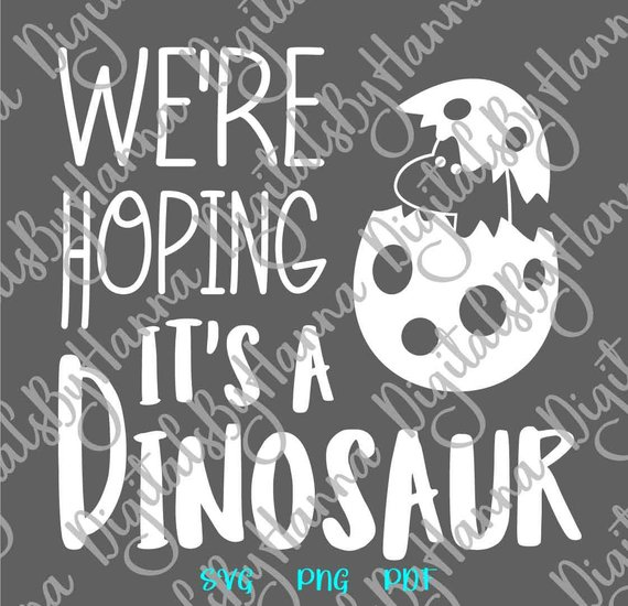 Pregnant Clipart SVG We're Hoping It's Dinosaur Funny Quote Word Print Clothes Birth