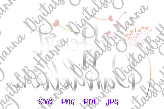 SVG Files for Cricut Heart dandelion Wall Art Decal Clipart Sign Tee Print Sublimation Graphics