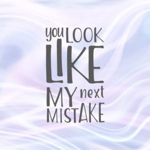 Sarcastic SVG File for Cricut Saying You Look Like My Next Mistake SVG Funny Quote tShirt Clipart