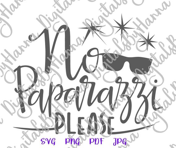 Saying No Paparazzi Please SVG Funny Quote Onesie Take Outfit Word Cut Print Sublimation