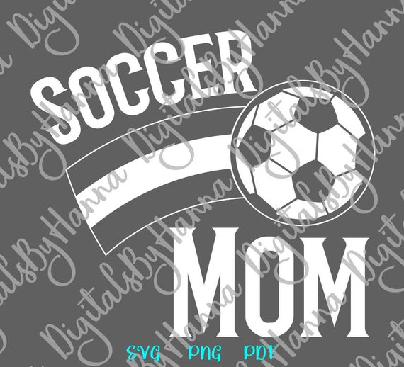 Soccer Mom SVG Ball Cliparts tShirt Proud Family Word Sign DXF Laser Cut