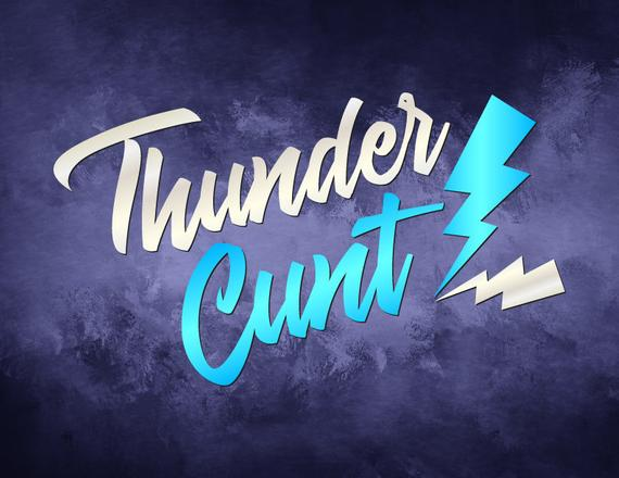 Swearing SVG Saying Thunder Cunt Funny Quote Sarcastic tShirt Gift Cut Print