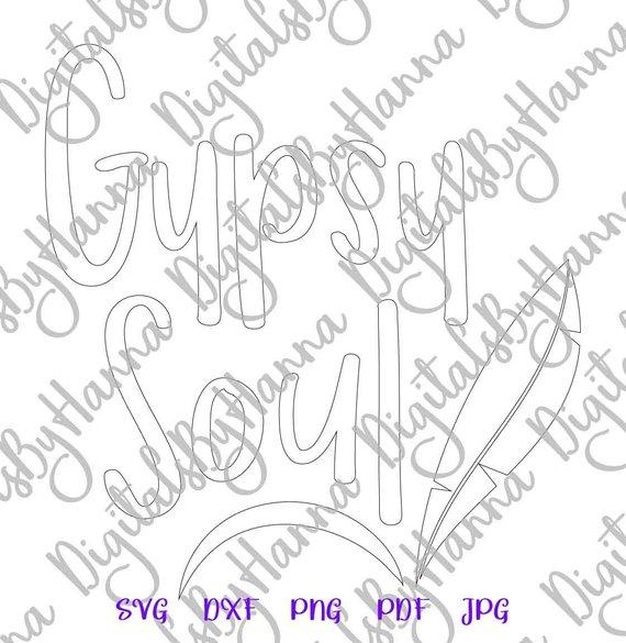 Wanderlust SVG Gypsy Soul Traveling tShirt Word Sign Silhouette Dxf Laser Cut