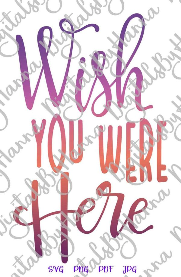 BFF SVG Clipart Wish You Were Here Miss Best Friend Distance Relationship Quote