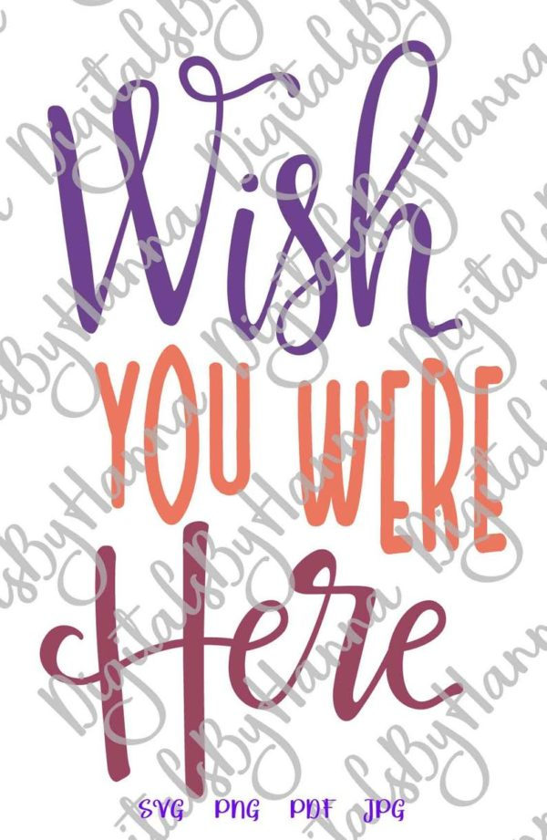 BFF SVG Wish You Were Here Miss Best Friend Distance Relationship Quote Sign Print