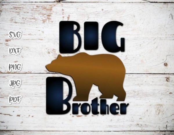 Bear Family SVG Big Brother New Baby Shower Promoted Bro tShitr Tee Mug Cut Print
