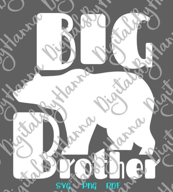 Big Brother SVG New Baby Shower Promoted Bro tShitr Mug Sign Cut Print
