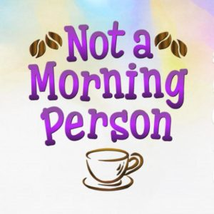 Coffee SVG Not a Morning Person Funny Cup Mug Tumbler Yeti Tee Shirt Cut Print