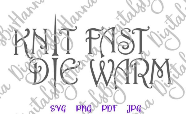Crafty Girl Quote SVG Saying Knit Fast Die Warm Funny Room Decor Sign Print Tee Bag