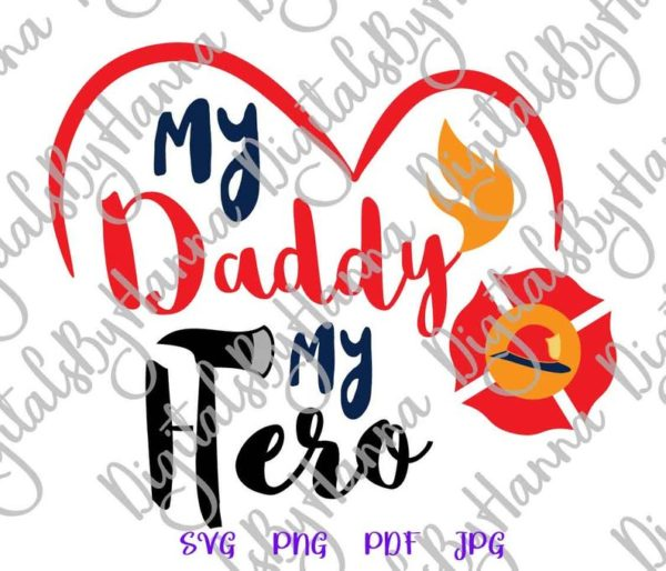 Firefighter Clipart Daddy is My Hero Emblem Fire Fighter Fireman Quote Word Cut Print