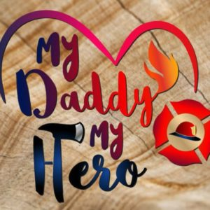 Firefighter SVG Cricut Daddy is My Hero Emblem Fire Fighter Fireman Mug Cup Cut Print