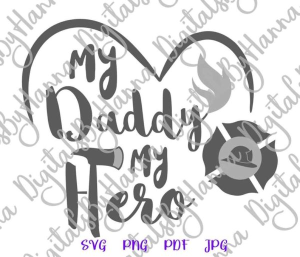 Firefighter SVG Daddy is My Hero Emblem Fire Fighter Fireman Cup Cut Print