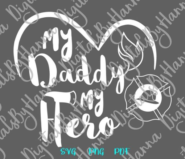 Firefighter SVG Daddy is My Hero Emblem Fire Fighter Fireman Tee Mug Cup Cut Print