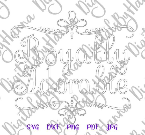 Funny Baby SVG File for Cricut Saying Royally Adorable SVG Onesie Bodysuit Outfit Clothes
