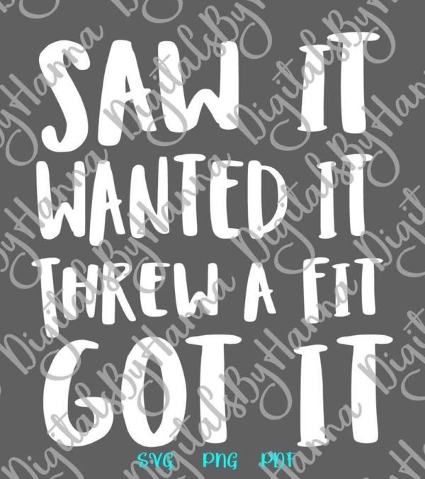 Funny Baby SVG Saying Saw Want Threw Fit Got it Onesie Bodysuit Outfit Clothes Word Sign Tee Print