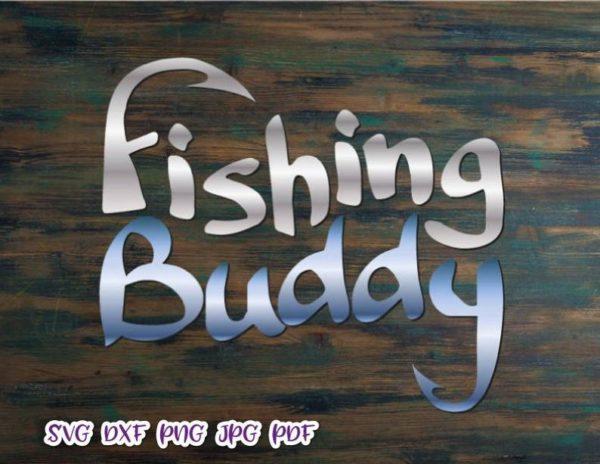 Lake SVG Fishing Buddy Camp Clipart Hook Sign Fisherman Cut Print Tee Happy Camper Life