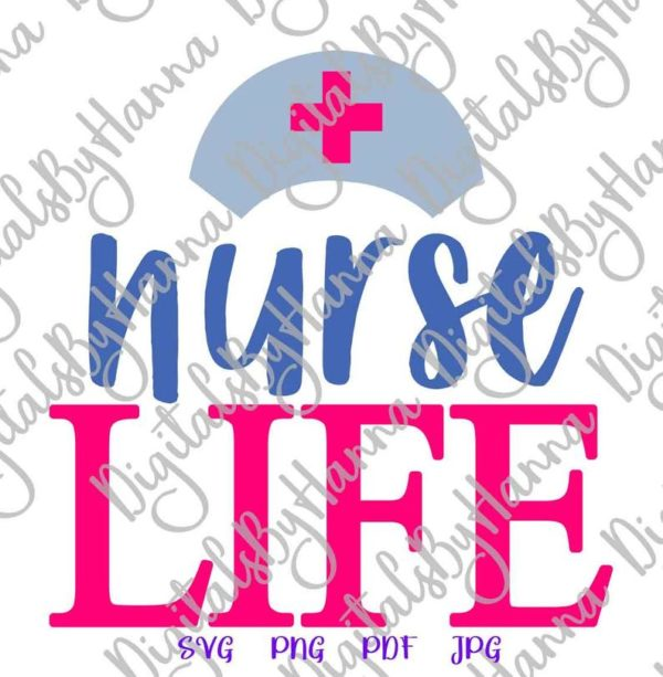 Medical Clipart Nurse Life SVG Registered Nurse Quote Sign T-Shirt Tee Mug Cup Cut Print