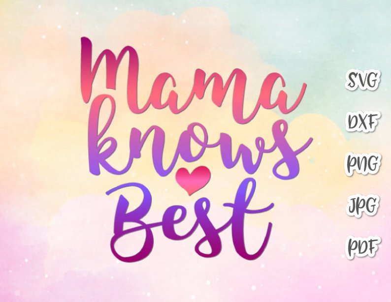 Mama Knows Best Svg Mamas Bestie Mom Quote Onesie Bodysuit Tee Cut Print Sublimation Svg Files For Cricut