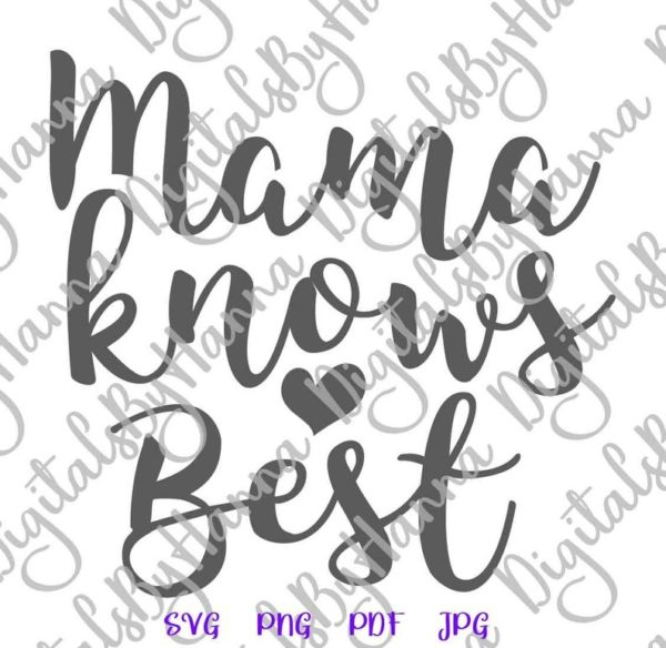 Mommy and Me SVG Saying Mama Knows Best Mamas Bestie Mom Quote Onesie Bodysuit