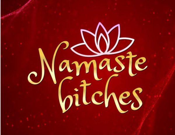 Namaste Bitches SVG Yoga Funny Clipart t-Shirt Tee Tumbler Mug Cup Cut Print