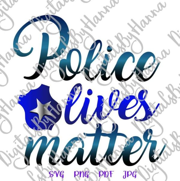 Police Clipart Blue Lives Matter SVG Law Enforcement Badge Tee Mug Tumbler Cut Print