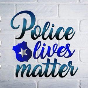 Police SVG Blue Lives Matter Law Enforcement Tee Mug Cup Tumbler Cut Print