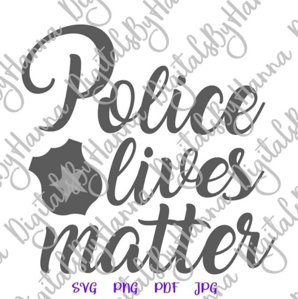 Police SVG Saying Blue Lives Matter Law Enforcement Badge Quote Cut Print Sublimation