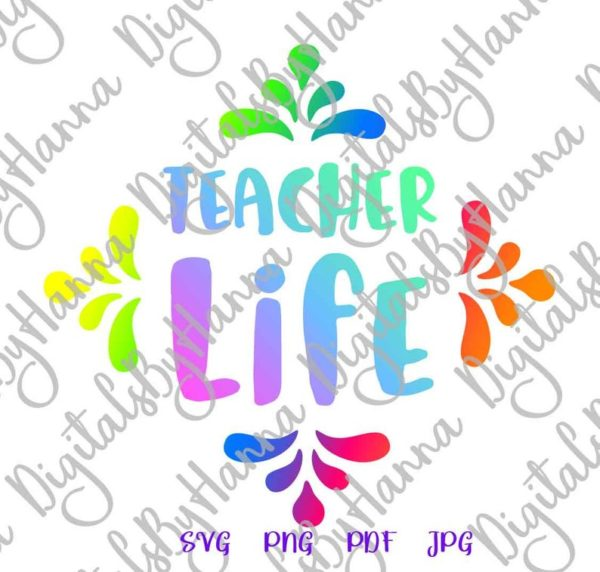 School SVG Files for Cricut Teacher Life Appreciation Quote T Shirt Tee Mug Cup Tumbler Print