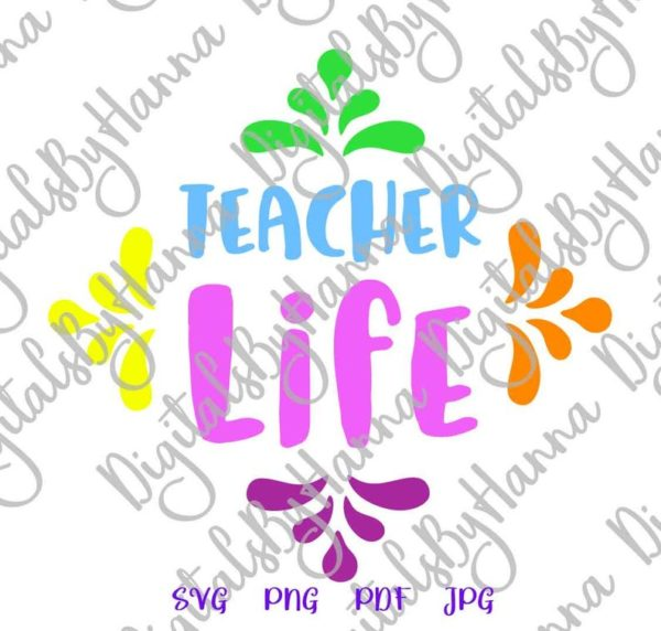 School SVG Teacher Life Appreciation Quote Sign T-Shirt Tee Mug Cup Tumbler Word Cut Print