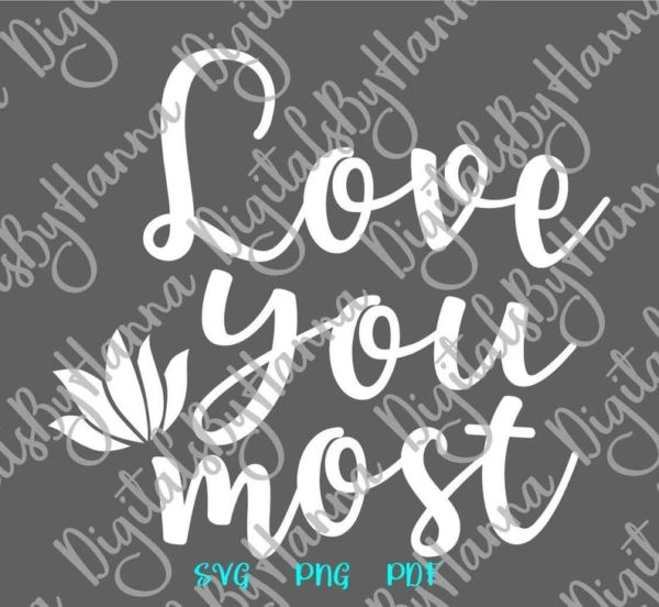 Valentine Day SVG I Love You Most More Just Married Romantic Quote Honeymoon Print
