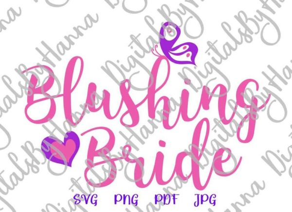 Wedding SVG Blushing Bride Clipart Print Bachelorette Bridal Shower Cut Wine