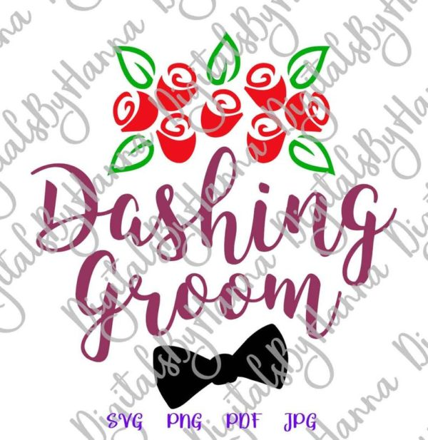 Wedding SVG Dashing Groom Vrctor Clipart Print Bachelor Party Cut Wine Glass
