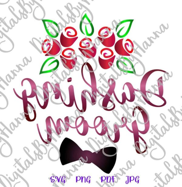 Wedding SVG Files for Cricut Saying Dashing Groom Clipart Sign Print Bachelor Party Tee Cut Glass