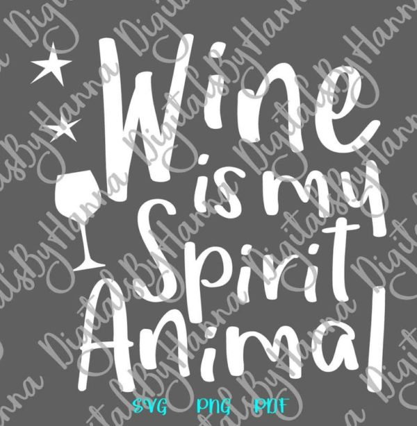 Wine Clipart SVG My Spirit Animal Funny Quote Alcohol Lover Wine Glass Print Sublimation