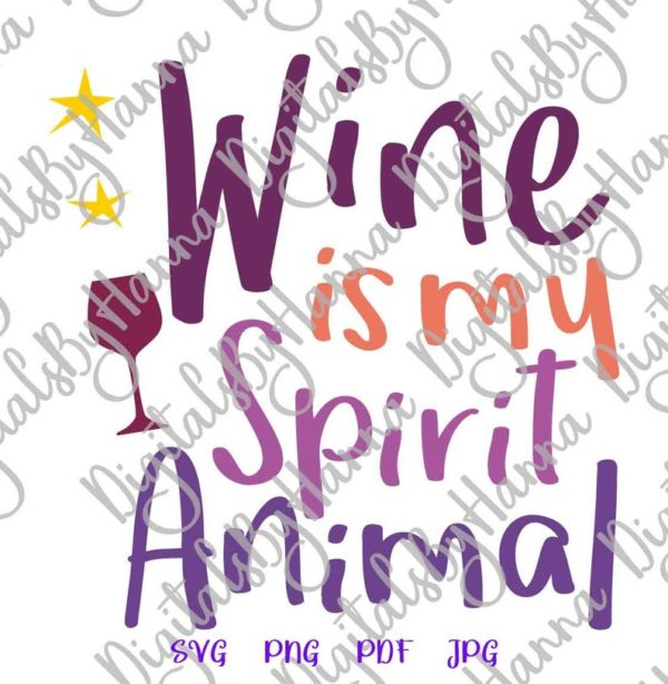 Wine My Spirit Animal SVG Funny Quote Drink Sign Alcohol Lover Clipart
