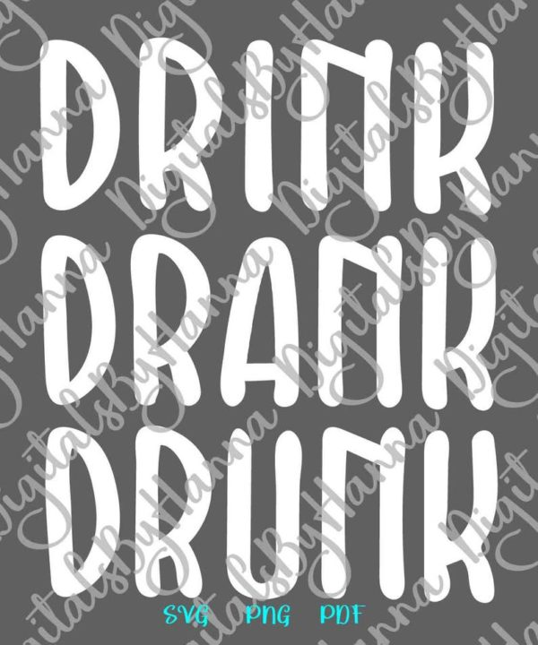 Wine SVG File for Cricut Drink Drank Drunk Funny Quote Alcohol t Shirt Cup Glass Print