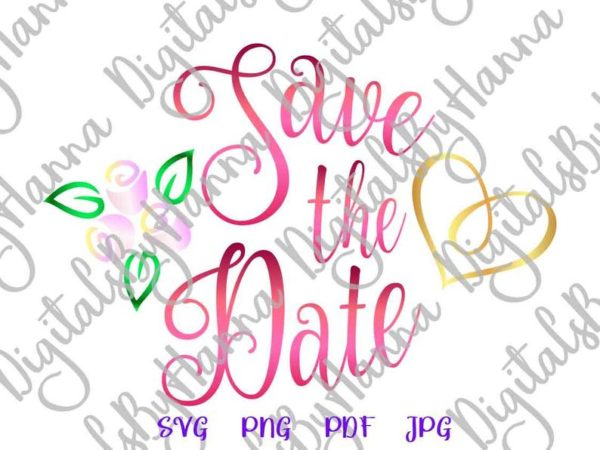 Bridal Save The Date Wedding Invitation Calligraphy Heart Cut Print Sublimation