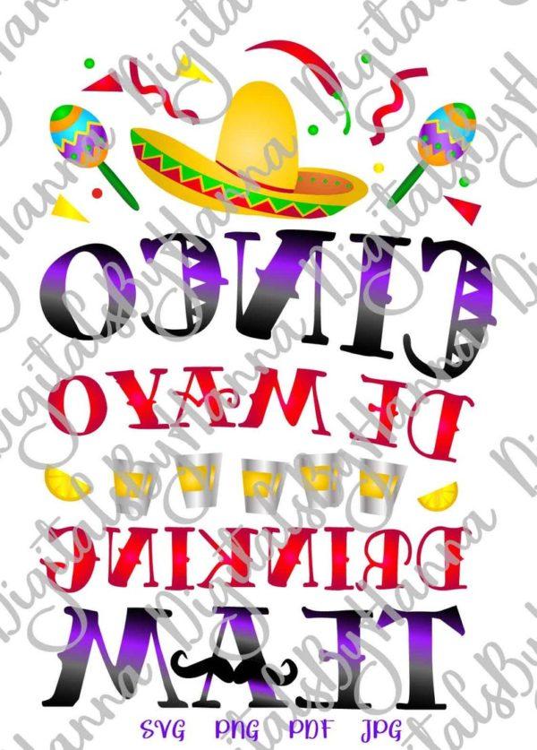 Cinco de Mayo Clipart Drinking Team SVG Mexican Fiesta Tee tShirt Print Sublimation