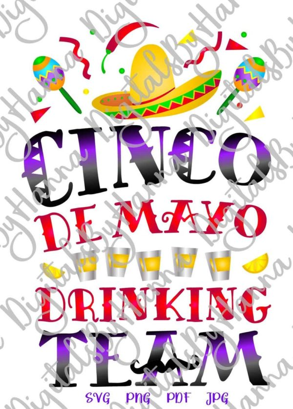 Cinco de Mayo Drinking Team SVG Mexican Fiesta Sombrero t-Shirt Print Sublimation Cut