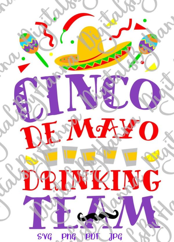 Cinco de Mayo SVG Files for Cricut Drinking Team Mexican Fiesta tShirt Print Sublimation Cut