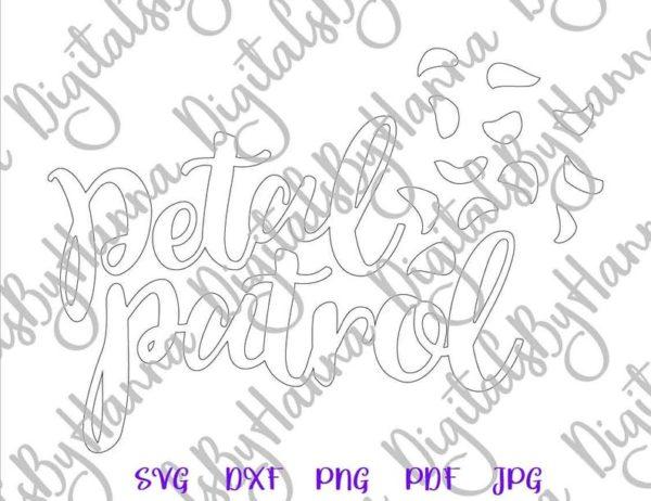 Bachelorette SVG Petal Patrol Flower Girl Proposal Team Bride Sign Cut Print Wedding Bridal Tee Sublimation