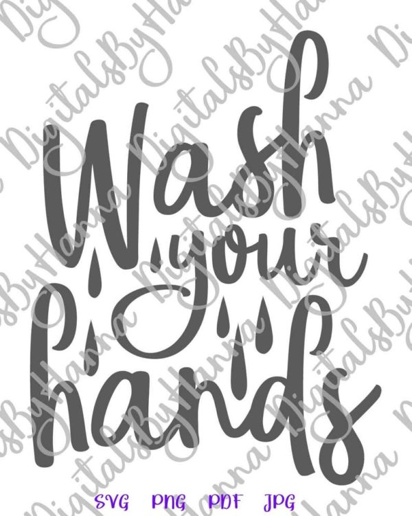 Bathroom Sign Wash Your Hands Toilet SVG Laundry Wall Art Housewarming Cut Print Sublimation