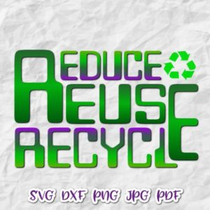 Earth Day Reduce Reuse Recycle Save the Planet Environment Ecology Tee Cut Print Sublimation