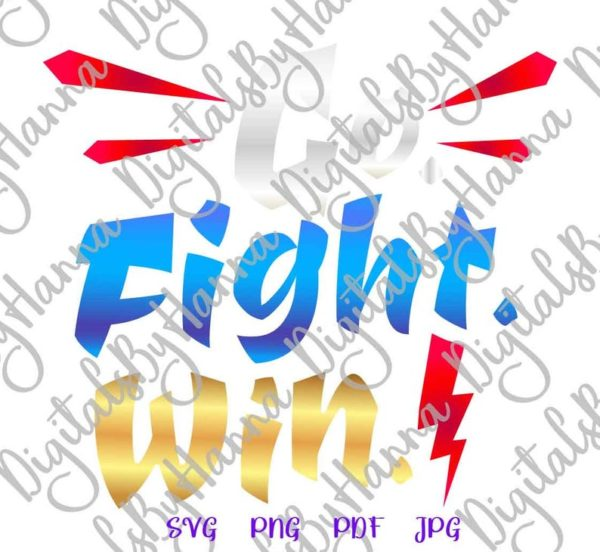 Go Fight Win Nursery Motivational Encourage Sport Cup Cut Print Sublimation