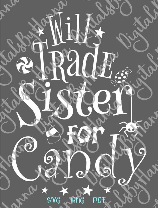 Halloween SVG Will Trade Sister for Candy Cute Print tee Tote Bag Onesie Outft Sublimation cut
